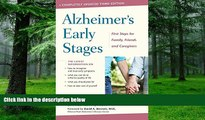 Big Deals  Alzheimer s Early Stages: First Steps for Family, Friends, and Caregivers  Free Full