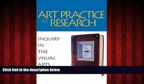 Choose Book Art Practice as Research: Inquiry in the Visual Arts