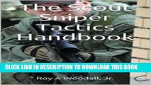 [PDF] The Scout Sniper Tactics Handbook: Advanced Multi Service Tactics Techniques and Procedures