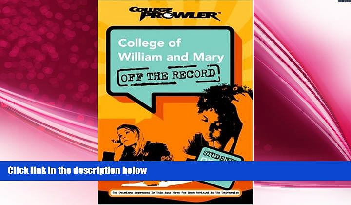 behold  College of William and Mary: Off the Record (College Prowler) (College Prowler: College