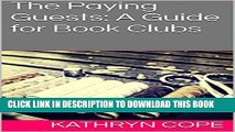 [PDF] The Paying Guests: A Guide for Book Clubs (The Reading Room Book Group Notes) Full Colection
