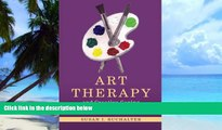 Big Deals  Art Therapy and Creative Coping Techniques for Older Adults (Arts Therapies)  Free Full