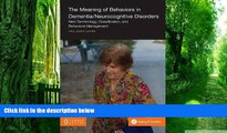Must Have PDF  The Meaning of Behaviors in Dementia/Neurocognitive Disorders: New Terminology,