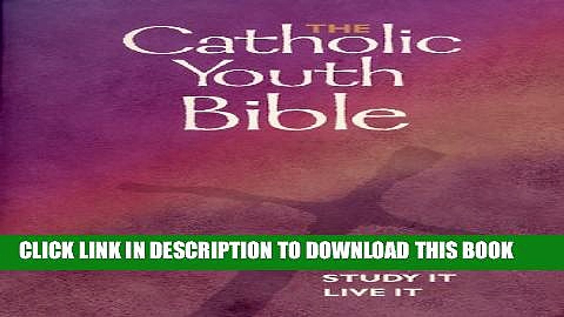 Pdf The Catholic Youth Bible New Revised Standard Version Edition Popular Online Video Dailymotion Free Download