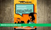 behold  Princeton University: Off the Record (College Prowler) (College Prowler: Princeton