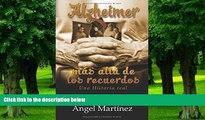 Big Deals  Alzheimer: Más allá de los recuerdos (Spanish Edition)  Best Seller Books Best Seller