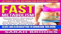 Collection Book Fast Metabolism - Sarah Brooks: Ultimate Fast Metabolism Recipe Cookbook!