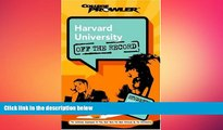 complete  Harvard University: Off the Record (College Prowler) (College Prowler: Harvard