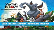 New Book Vegan Is Love: Having Heart and Taking Action