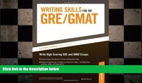 there is  Writing Skills for the GRE and GMAT Tests