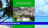 Big Deals  Stress Management A Holistic Approach  Best Seller Books Best Seller