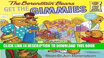 [PDF] The Berenstain Bears Get the Gimmies Full Online
