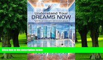 Must Have PDF  Understand Your Dreams Now: Spiritual Dream Interpretation  Free Full Read Best
