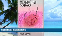 Must Have PDF  Meaning-Full Disease: How Personal Experience and Meanings Cause and Maintain