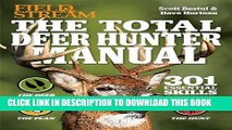 [PDF] The Total Deer Hunter Manual (Field   Stream): 345 Hunting Skills You Need Full Online