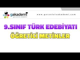 Öğretici Metinler |9.Sınıf Türk Edebiyatı
