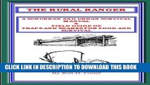 [PDF] THE RURAL RANGER A SUBURBAN AND URBAN SURVIVAL MANUAL   FIELD GUIDE OF TRAPS AND SNARES FOR