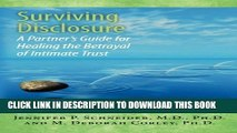 [PDF] Surviving Disclosure:: A Partner s Guide for Healing the Betrayal of Intimate Trust Popular