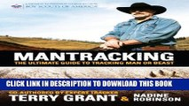 [PDF] Mantracking: The Ultimate Guide to Tracking Man or Beast Popular Online
