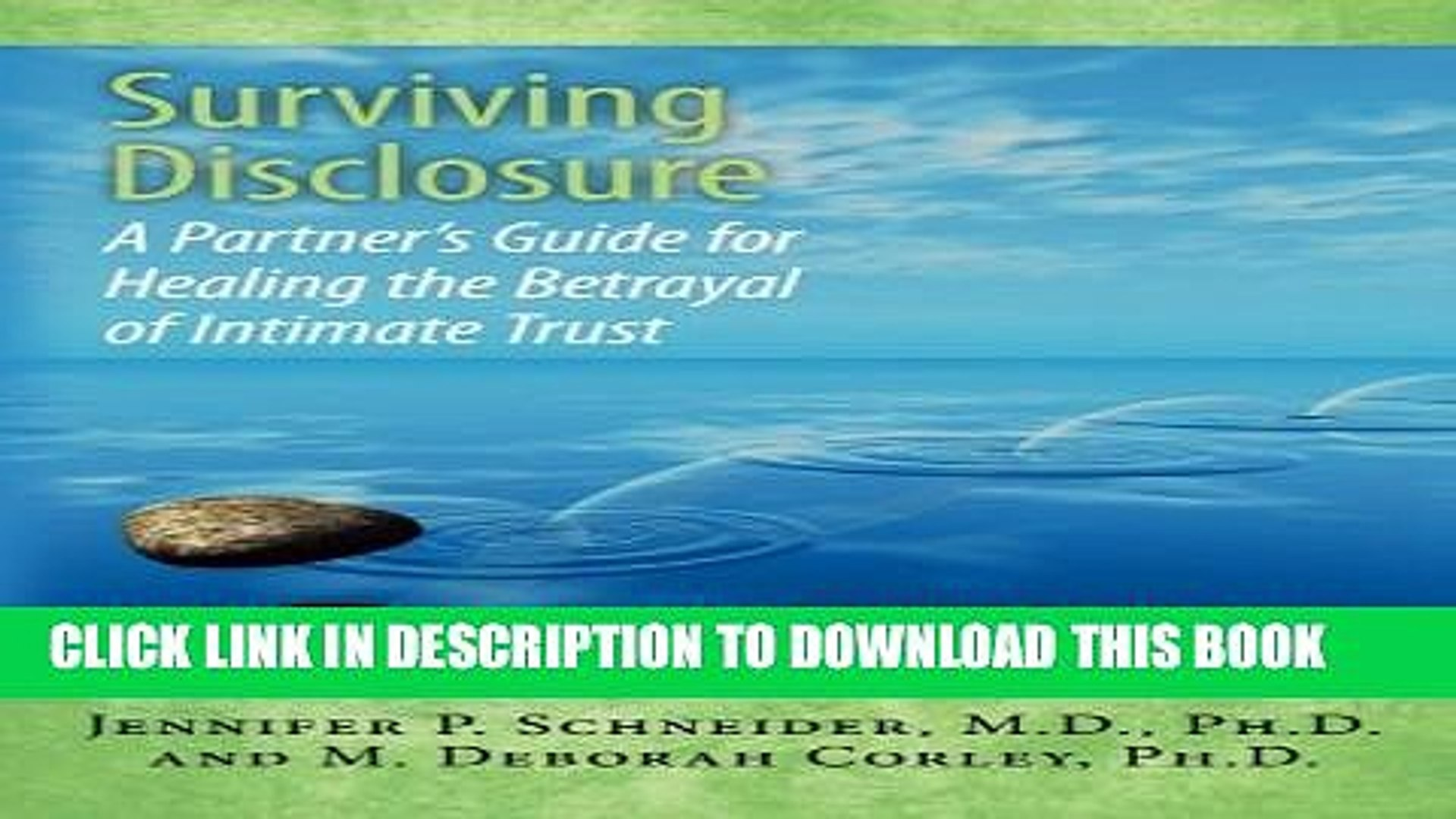 [PDF] Surviving Disclosure:: A Partner s Guide for Healing the Betrayal of Intimate Trust Full