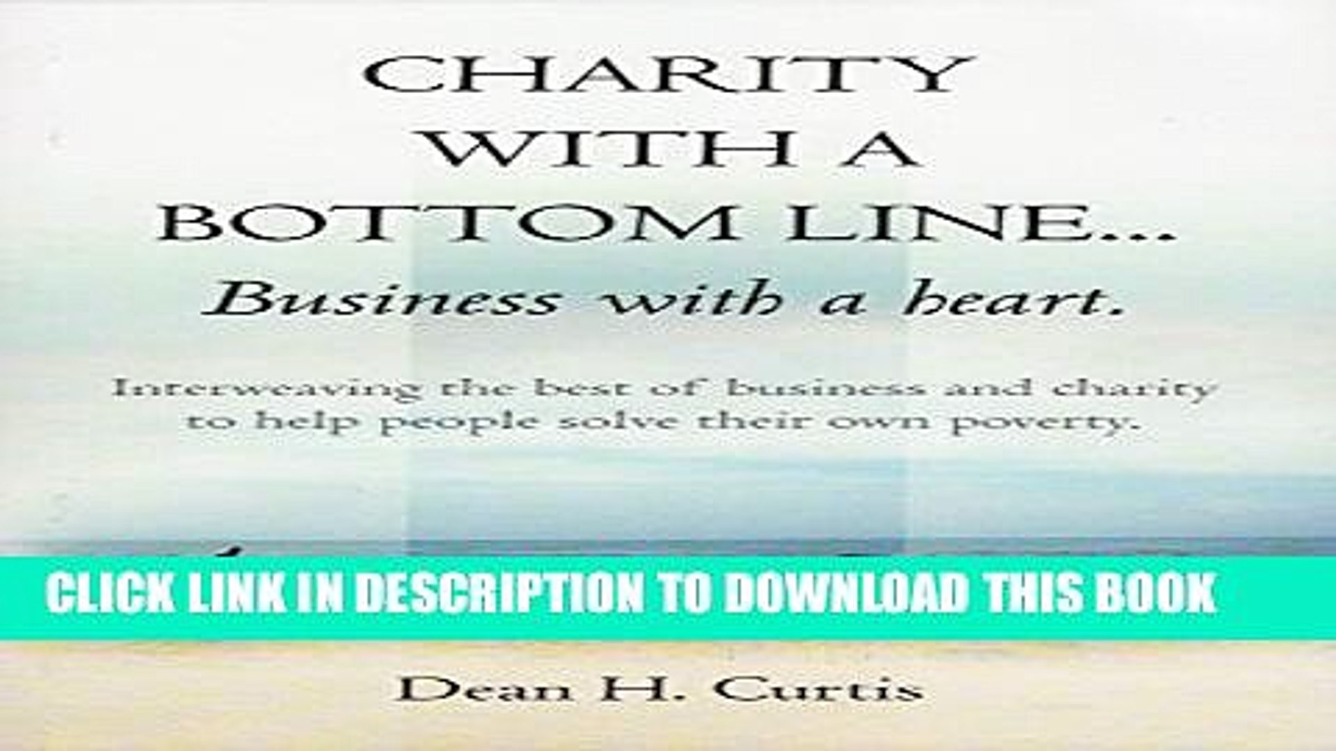 [New] Charity With A Bottom Line...Business With A Heart Exclusive Online