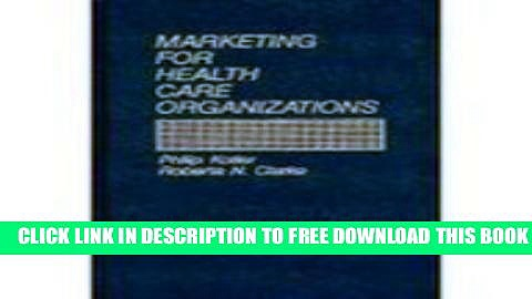 Collection Book Marketing for Health Care Organizations