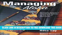 New Book Managing with Aloha: Bringing Hawaii s Universal Values to the Art of Business
