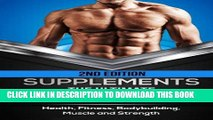 [PDF] Supplements: The Ultimate Supplement Guide For Men: Health, Fitness, Bodybuilding, Muscle