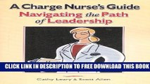 Collection Book A Charge Nurse s Guide: Navigating the Path of Leadership