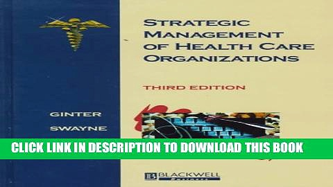 New Book Strategic Management of Health Care Organizations