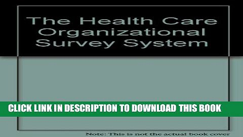 Collection Book The Health Care Organizational Survey System