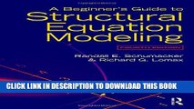 [Read PDF] A Beginner s Guide to Structural Equation Modeling: Fourth Edition Ebook Online