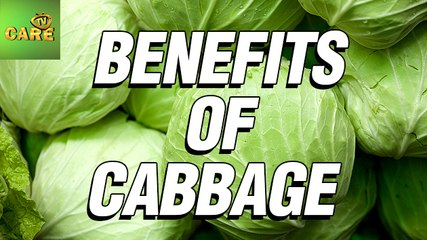 TOP Health Benefits Of Cabbage | Care Tv