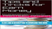 [PDF] Tips and Tircks for Earn Money: Earn money without investment start your business with your