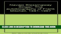 [PDF] Navajo Blessingway Singer: The Autobiography of Frank Mitchell, 1881-1967 Full Collection