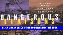 [PDF] Dangerous Liaisons: Blacks, Gays, and the Struggle for Equality Popular Online