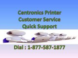 Installation Issues Centronics Printer Customer Service @ 1-877-587-1877