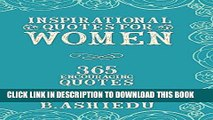 [PDF] Inspirational Quotes For Women: 365 Encouraging Quotes (Quotes For Women, Encouraging