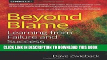 New Book Beyond Blame: Learning From Failure and Success