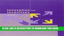 New Book Innovation and Incentives (MIT Press)