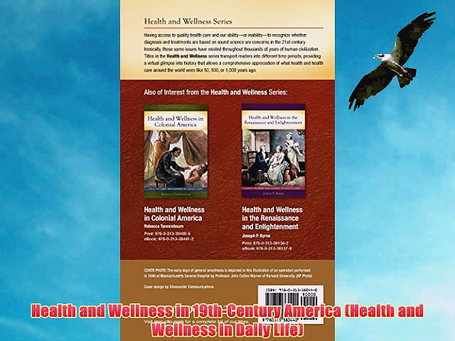 [PDF] Health and Wellness in 19th-Century America (Health and Wellness in Daily Life) Full
