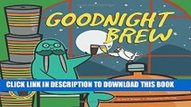 New Book Goodnight Brew: A Parody for Beer People