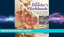 FAVORITE BOOK  The Beader s Workbook: More Than 50 Beading Projects for Jewelry and Accessories