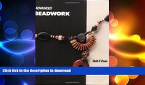 FAVORITE BOOK  Advanced Beadwork (Beadwork Books) FULL ONLINE