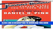 [PDF] The Adventures of Johnny Bunko: The Last Career Guide You ll Ever Need Popular Colection