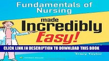[PDF] Fundamentals of Nursing Made Incredibly Easy! (Incredibly Easy! Series®) Popular Colection
