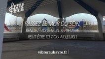 Vibrer au Havre - Teaser 4