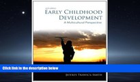 Choose Book Early Childhood Development: A Multicultural Perspective (6th Edition)