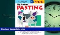 Choose Book My Book of Pasting (Kumon Workbooks)