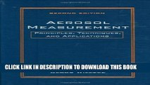 [PDF] Aerosol Measurement: Principles, Techniques, and Applications, 2nd Edition Full Collection